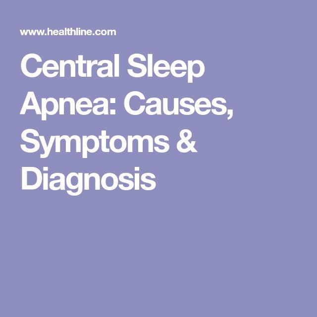 Central Sleep Apnea: Causes, Symptoms & Diagnosis