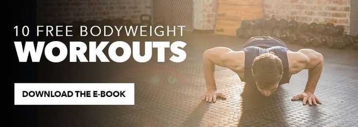 The Benefits of Bodyweight Workouts (and 5 Must-Know ...