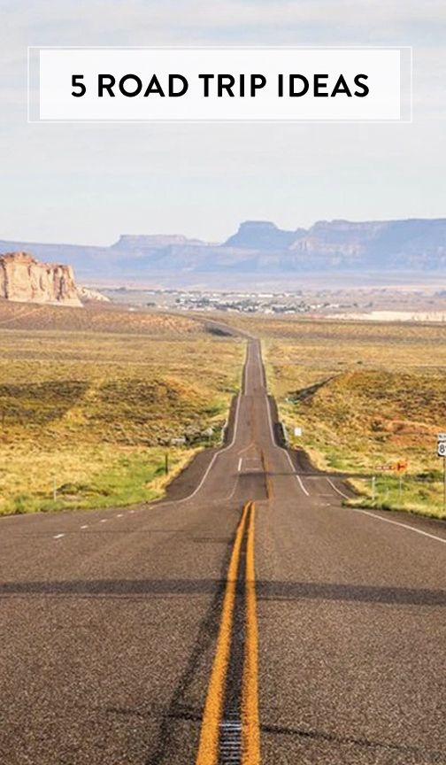Plan your next big adventure with these 5 road trip ideas.