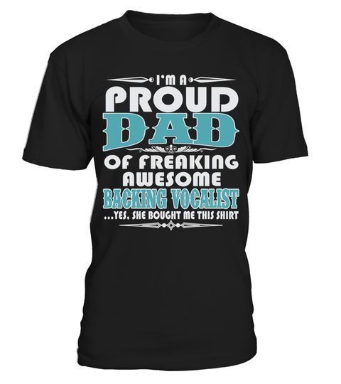 # PROUD DAD OF AWESOME BACKING VOCALIST T SHIRTS .  PROUD DAD OF AWESOME BACKING VOCALIST T-SHIRTS. IF YOU PROUD YOUR JOB, THIS SHIRT MAKES A GREAT GIFT FOR YOU AND YOUR DAD ON THE SPECIAL DAY.---BACKING VOCALIST T-SHIRTS, BACKING VOCALIST JOB SHIRTS, BACKING VOCALIST FUNNY T SHIRTS, BACKING VOCALIST DAD SHIRTS, BACKING VOCALIST TEES, BACKING VOCALIST HOODIES, BACKING VOCALIST LONG SLEEVE, BACKING VOCALIST FUNNY SHIRTS, BACKING VOCALIST JOB, BACKING VOCALIST HUSBAND, BACKING VOCALIST…