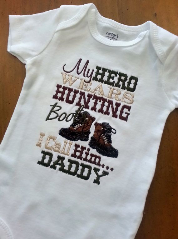 My Hero wears Hunting Boots I call him Daddy by GumballsOnline, $24.95