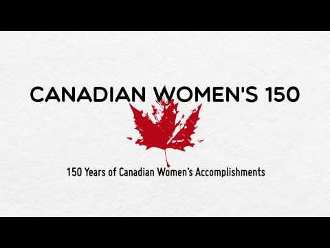 150 years of Canadian women's accomplishments. This is so amazing, love it!