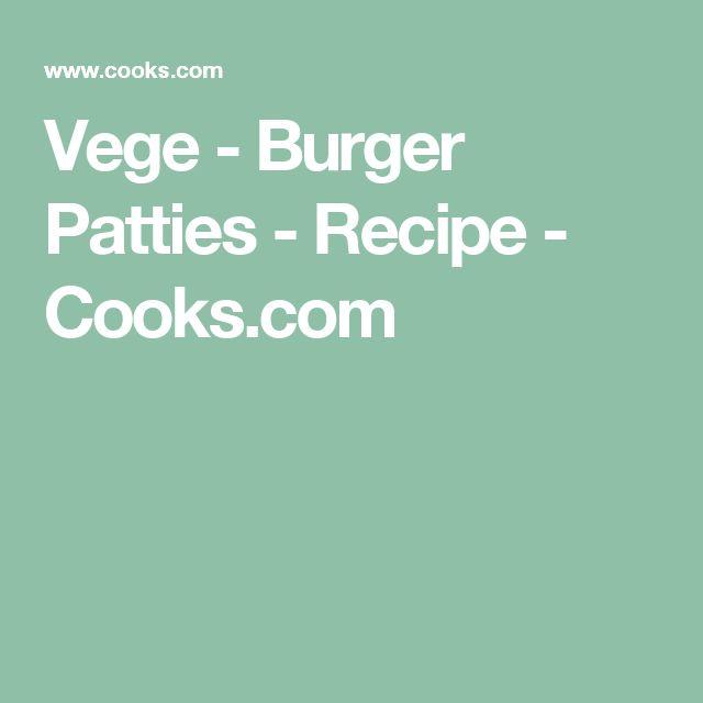 Vege - Burger Patties - Recipe - Cooks.com