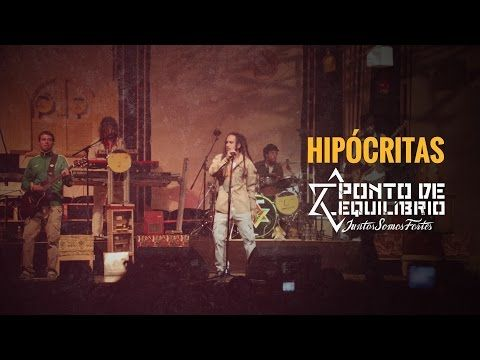 "JoanMira - 7 - Mouv', Rap, Reggae, Dance  (H) all...: Ponto de Equilibrio - ""Hipocritas"" - Video - Music..."