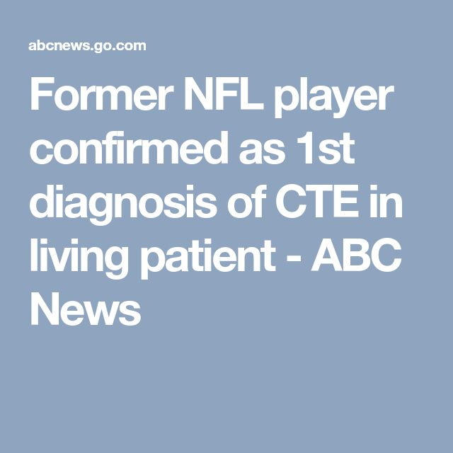 Former NFL player confirmed as 1st diagnosis of CTE in living patient - ABC News