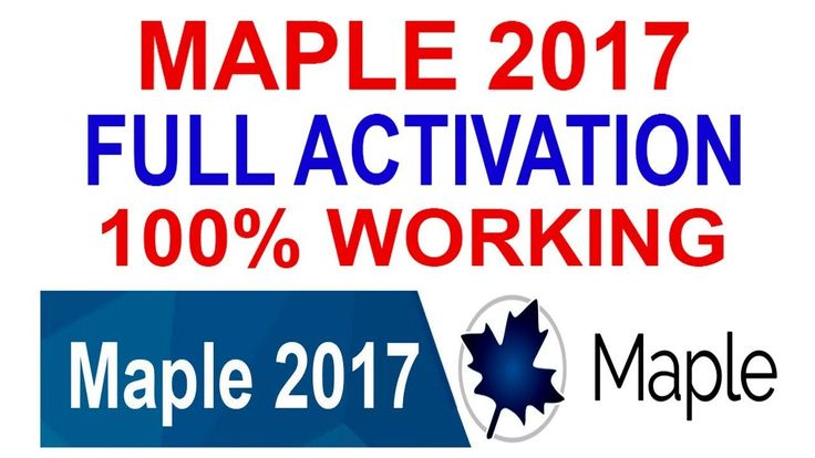 MAPLE 2017 FULL ACTIVATION | ACTIVATION KEY | 100% WORKING