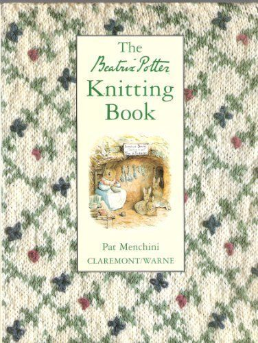 8 new from $31.98 The Beatrix Potter Knitting Book by Pat Menchini, KNITTING…