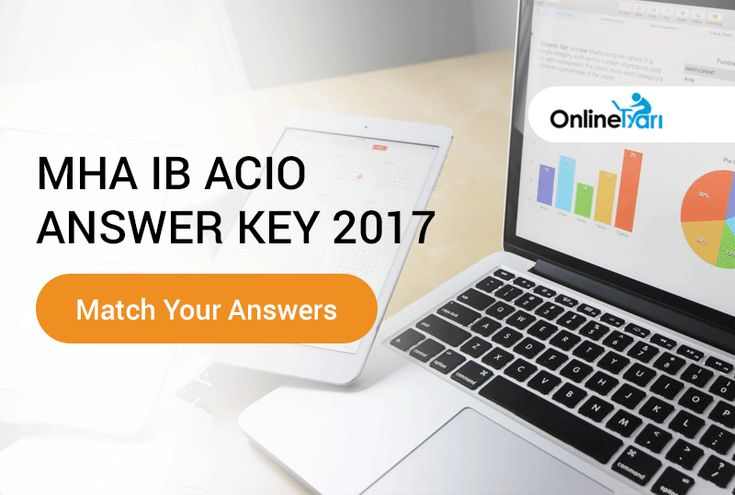 MHA #IBACIO Answer Key 2017 Released: On 15th October 2017, IB conducted its first round of recruitment process i.e MHA IB ACIO Grade II 2017 for the post of Assistant Central Intelligence Officer (ACIO). Lakhs of candidates had appeared in IB ACIO Exam 2017 examination and were eagerly waiting on further updates from the department. Know more: https://buff.ly/2gnXfLn?utm_content=buffer9efb2&utm_medium=social&utm_source=pinterest.com&utm_campaign=buffer #IBSCIOmocktest #Onlinetyari