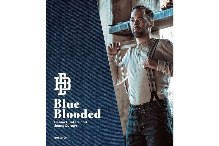 Blue Blooded: Denim Hunters and Jeans Culture Book. http://hddls.co/blue-blooded-book