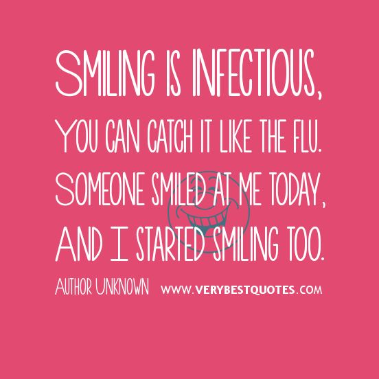 Pictures and quotes on smiles | Smiling is infectious ...