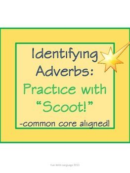 Enjoy a FREE Anchor Chart in the Preview of this Scoot Game for Practice with Adverbs!  Scoot gets students up and moving for fun practice! $
