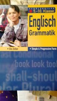 Schülerhilfe 5.-10. Klasse Englisch Grammatik Die Zeitformen