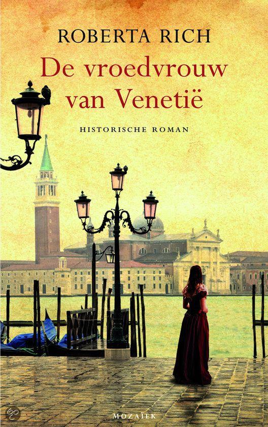 De vroedvrouw van Venetië / Roberta Rich, topper en aanrader!