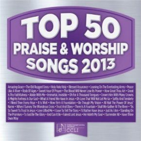 Top 50 praise and worship songs 2013