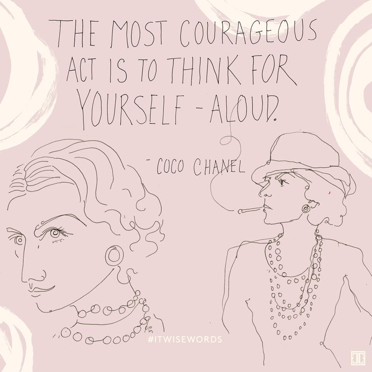 Think for yourself. #ITwisewords #wisewords #inspiration #quote #CocoChanel