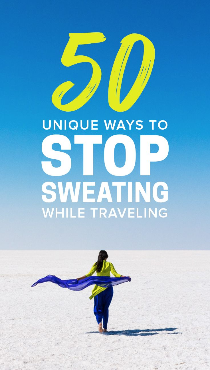 Sweating is no fun, plain and simple. If you're a sweaty person looking for ways to stop sweating while traveling, look no further. Here are 50 ways to stop excessive sweating while traveling, ranging from peppermint oil to ice in strange places to bananas for breakfast!