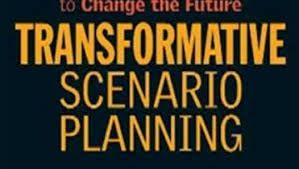 "Transformative Scenario Planning - Adam Kahane ""working together to change the future"""