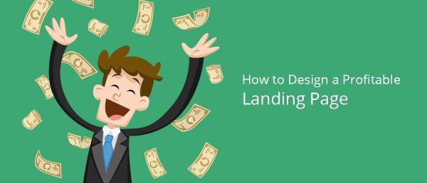 How to design a profitable landing page?