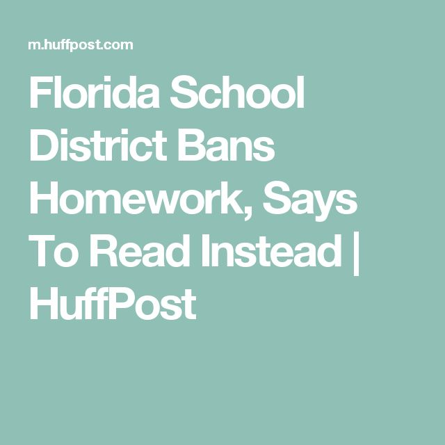 Florida School District Bans Homework, Says To Read Instead | HuffPost