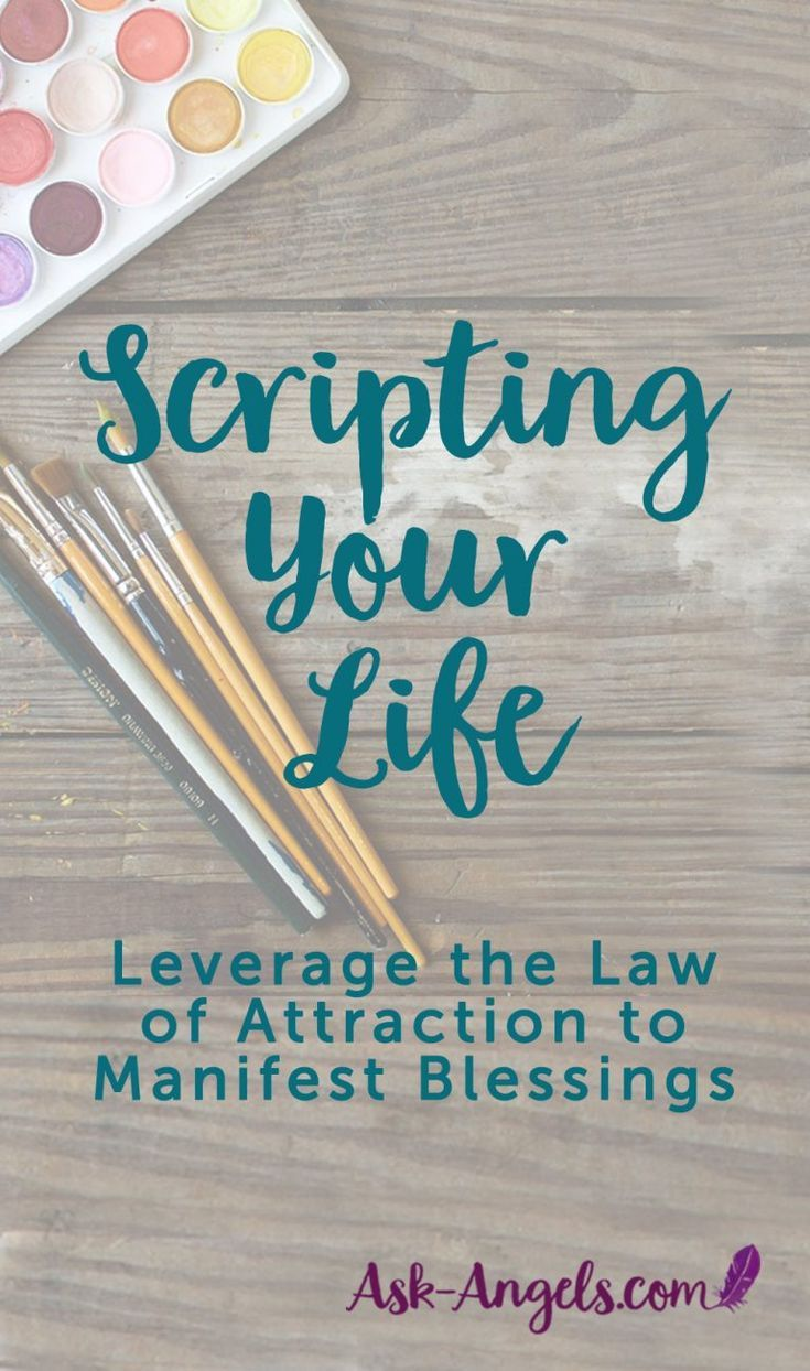 Scripting Your Life – A Simple Law of Attraction Exercise