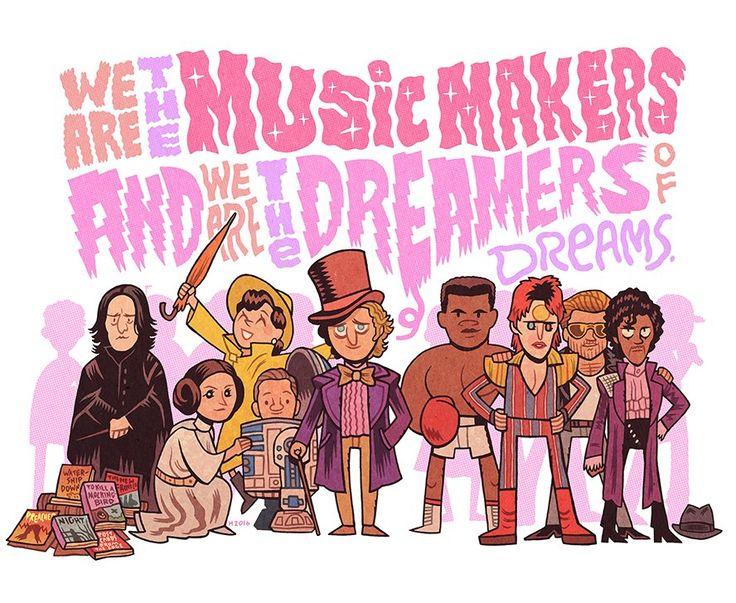 "Dan Hipp ~ ""We are the dreamers of dreams,"" RIP: Alan Rickman, Carrie Fisher, Debbie Reynolds, Kenny Baker, Gene Wilder, Muhammad Ali, David Bowie, George Michael, and Prince"