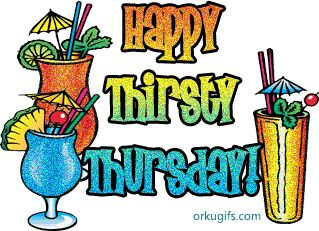 thursday quotes and sayings   thirsty thursday quotes Graphics, Comments and Images for Facebook ...