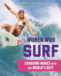 223 best surf books images on pinterest surf surfs and book women who surf charging waves with the worlds best fandeluxe Choice Image