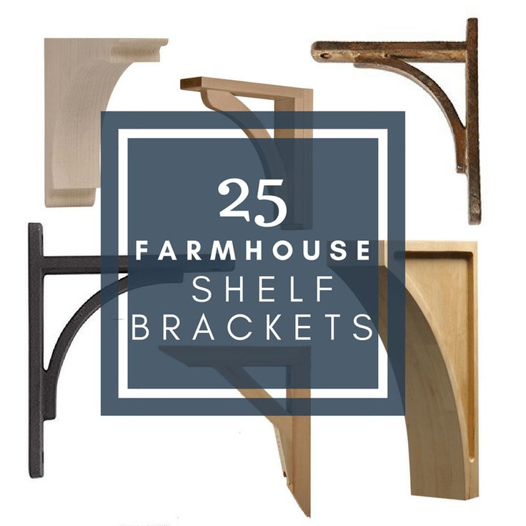 Kitchen Shelf Brackets: Best 25+ Farmhouse Shelving Ideas On Pinterest