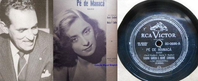"""PAUTA MUSICAL: HERVÉ CORDOVIL, ISAURA GARCIA E O """"PÉ DE MANACÁ"""" ~ Musicaria Brasil """"Pé de manacá"""" (Hervê Cordovil/Mariza Pinto Coelho) # Isaura Garcia/Hervé Cordovil. Disco RCA Victor (80.0686-A) / Matriz (S-092695). Gravação (22/06/1950) / Lançamento (setembro/1950)."""
