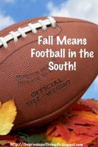 The Princess of the South: Fall Means Football in the South!
