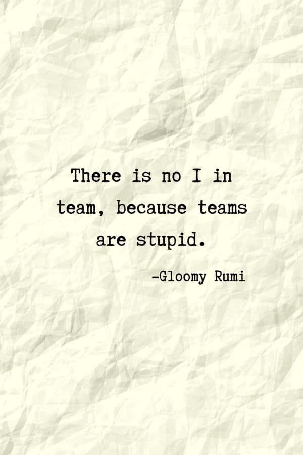 Non Inspirational Quote Phone Wallpaper With Glommy Rumi Quotes Simple Funny Background Wallpapers Backgrounds Rumi Quotes Quote Backgrounds Funny Quotes