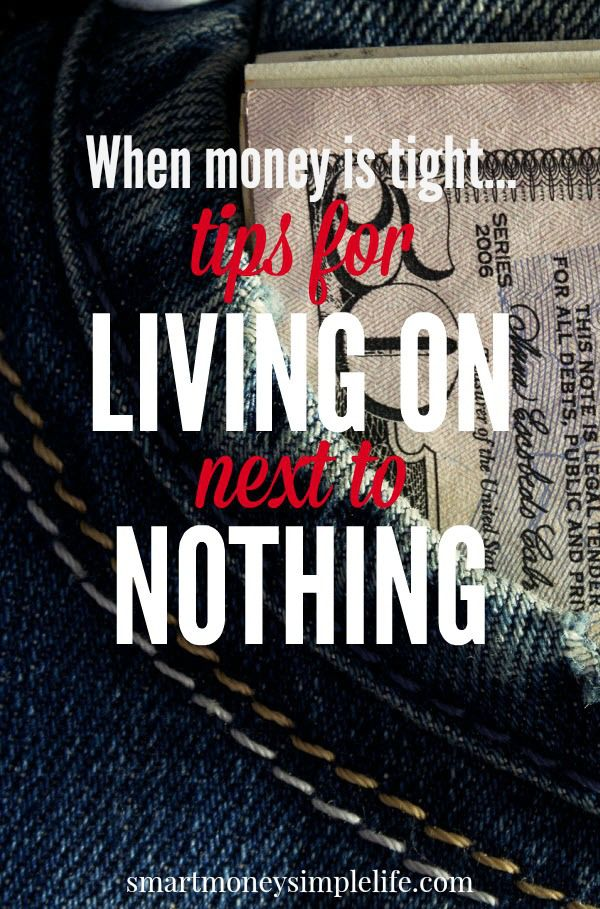 Tips for living on next to nothing | When money is tight, you need to get really creative. Here are some useful money saving and frugal living tips for when you're down on your luck and need to live on next to nothing. These tips can also help you break the living paycheck to paycheck cycle and get your financial life back on track. smartmoneysimplelife.com