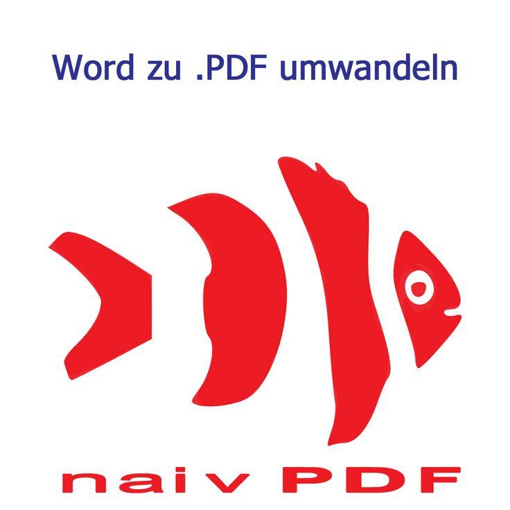 Wie kann ich #Word-Datei zu #.PDF #umwandeln, ohne am PC ...