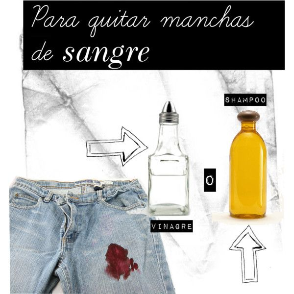 Para quitar manchas de sangre by amanda-ct-dl on Polyvore featuring moda, stainremoval and bloodstains