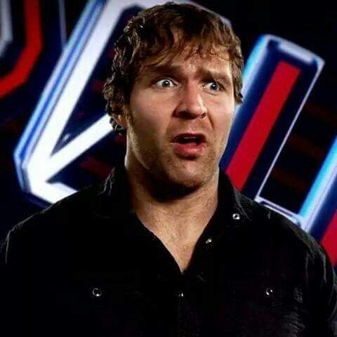 Dean Ambrose. I love the stupid faces he makes