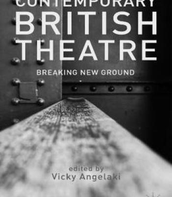 Contemporary British Theatre: Breaking New Ground PDF