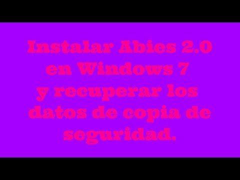 Instalar Abies en Windows 7 y recuperar copia de seguridad