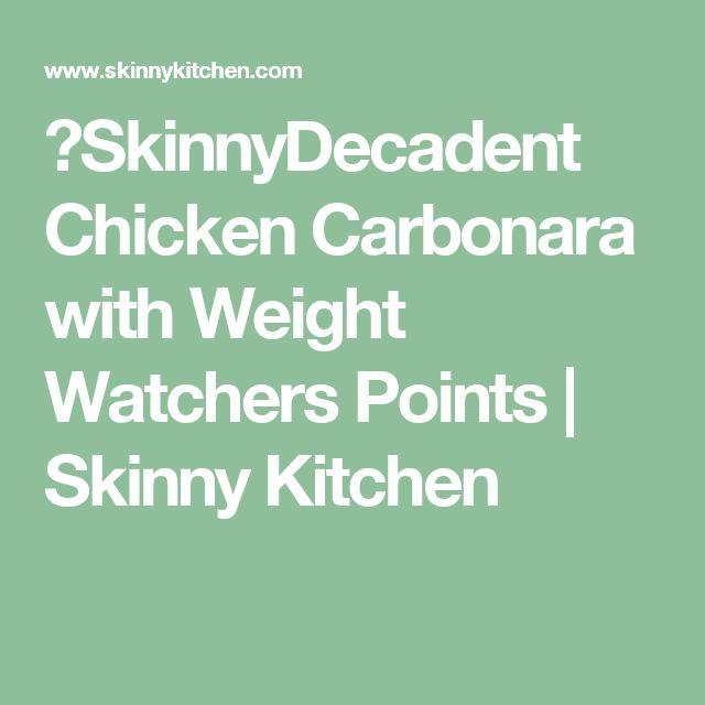 SkinnyDecadent Chicken Carbonara with Weight Watchers Points   Skinny Kitchen