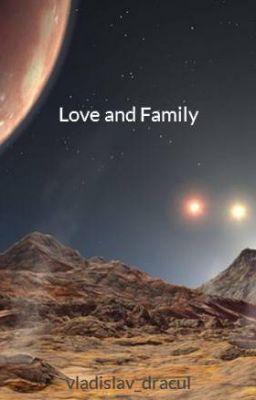 Love and Family - 1 #wattpad #fiksi-remaja