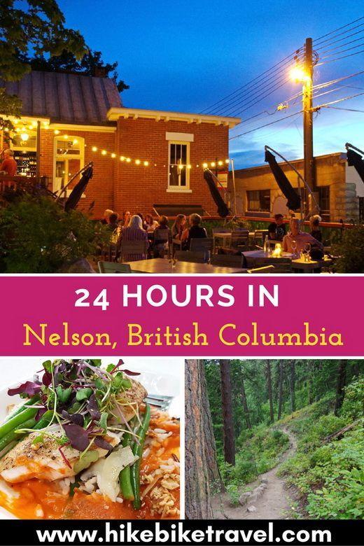 24 Hours in Nelson, British Columbia
