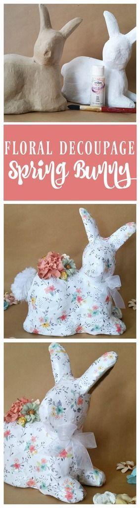 Transform a plain paper mache bunny into a Floral Decoupage Spring Bunny