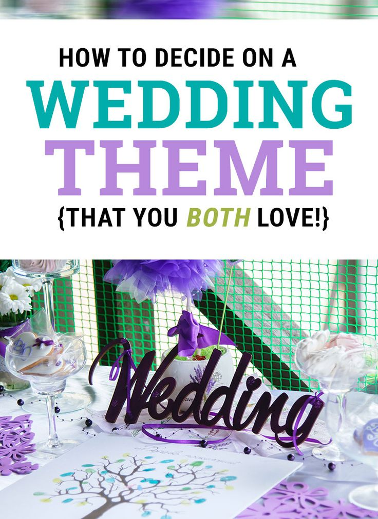 How to Choose a Wedding Theme You Both Love
