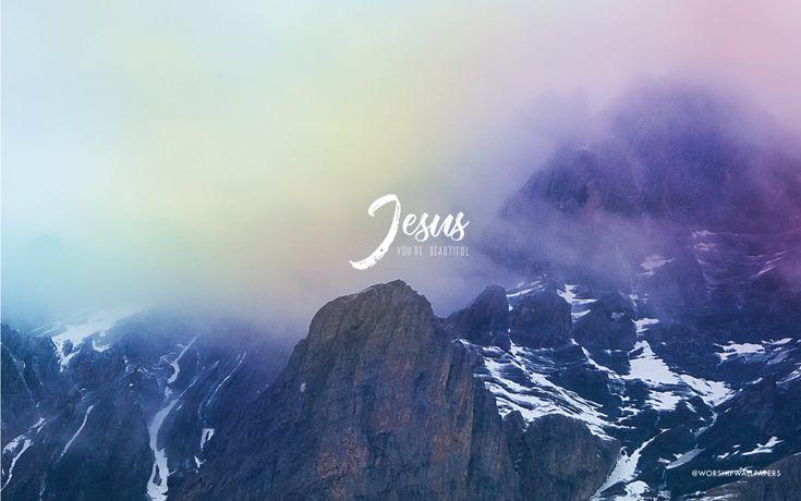Jesus you 39 re beautiful by jon thurlow laptop wallpaper format like us on facebook www - Follow wallpaper ...