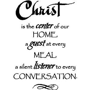 Quotes: Sayings, Dining Room, Life, Inspiration, Quotes, Favorite Quote, Jesus, Christ