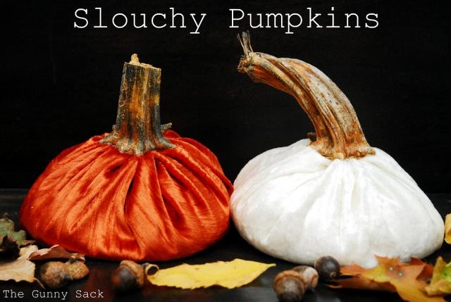 slouchy pumpkins.