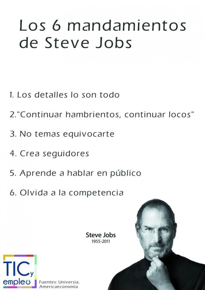 #Innovacion y #Creatividad. 6 mandamientos de Steve Jobs. A tomar nota.    Fuente: Tics pinned with Pinvolve