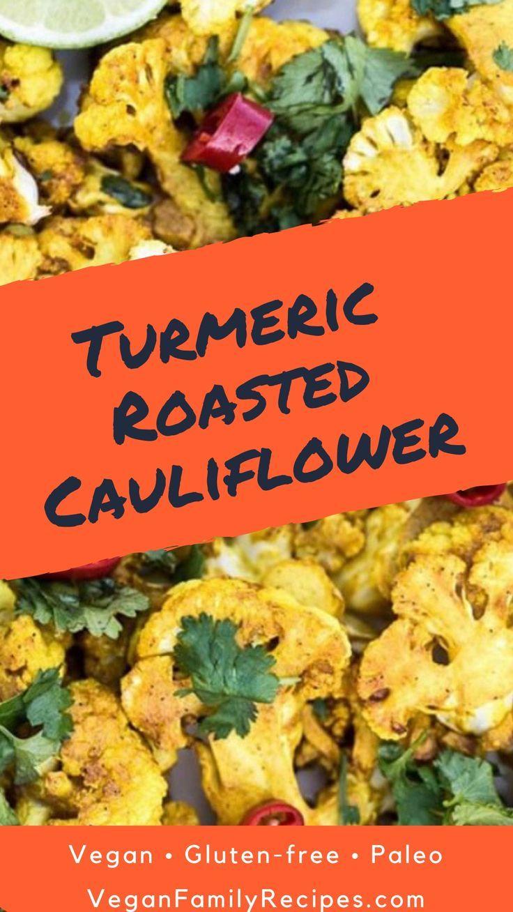 Roasted Turmeric Cauliflower Recipe Is Incredibly Healthy Gluten Free Clean Eating Vegetarian Recipes Vegetarian Recipes Easy Dinner Vegetarian Recipes Dinner