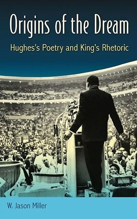 A Raleigh Scholar Proves the Influence of Langston Hughes's Poetry on Martin Luther King Jr.'s Rhetoric