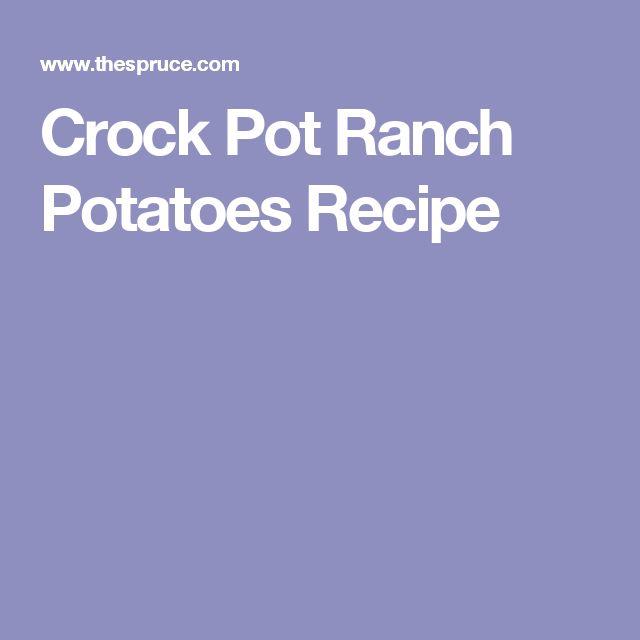 Crock Pot Ranch Potatoes Recipe