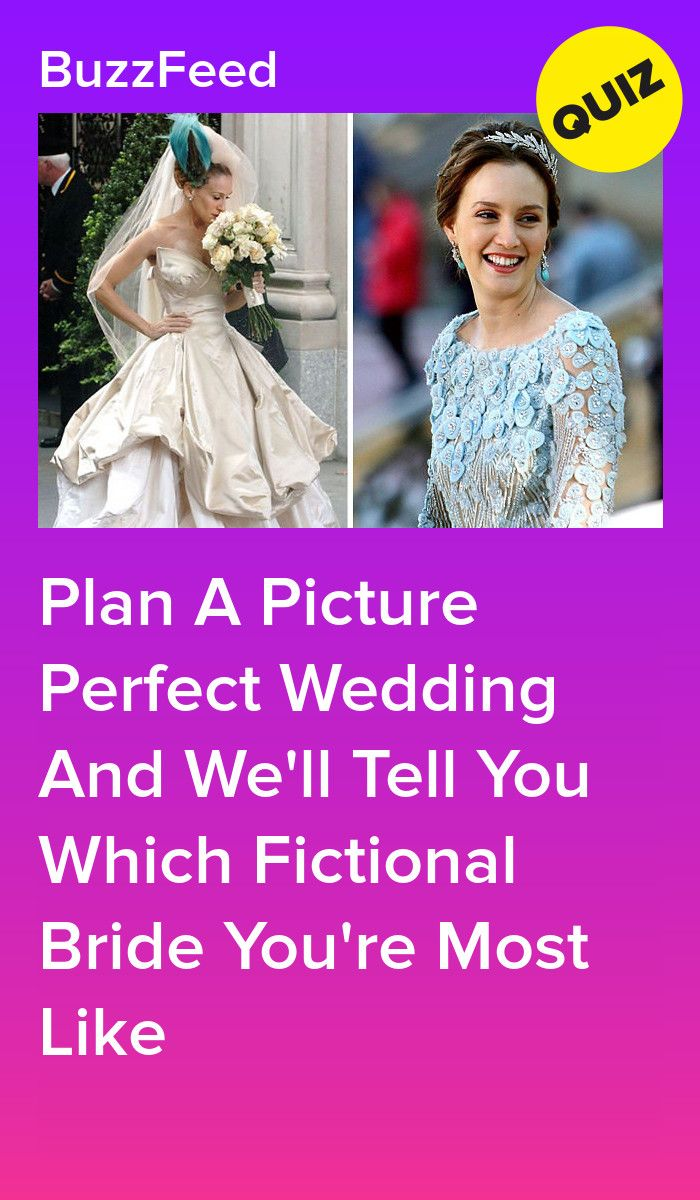 Plan Your Dream Wedding And We Ll Tell You Which Fictional Bride You D Be Personality Quizzes Buzzfeed Interesting Quizzes Wedding Quiz Buzzfeed